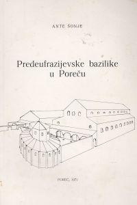 Predeufrazijevske bazilike u Poreču